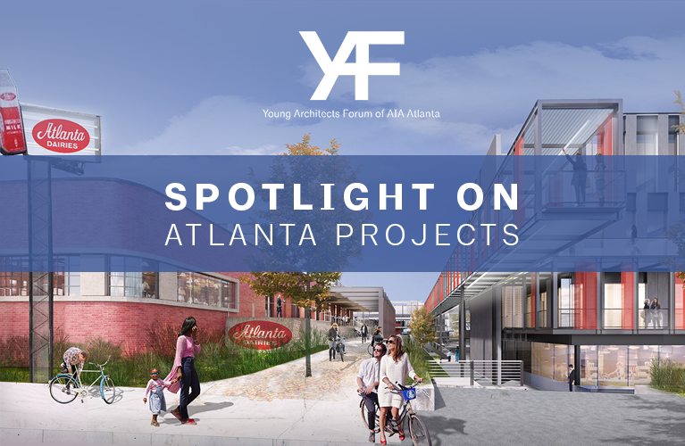 Spotlight on Atlanta Projects