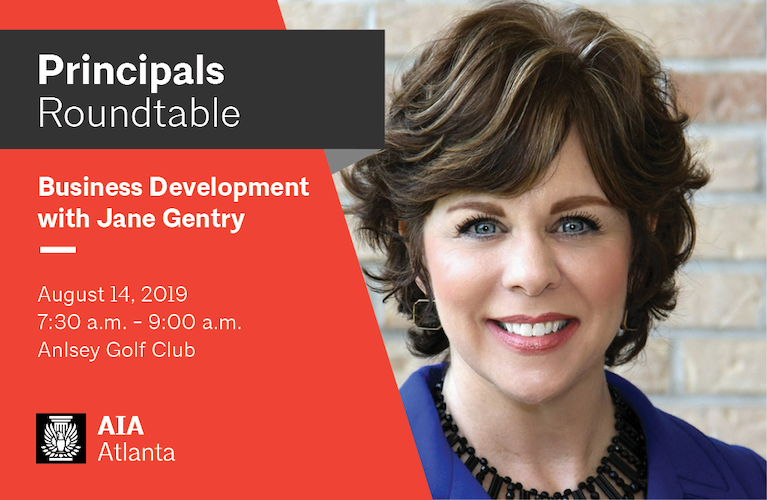 Principals Roundtable: Business Development with Jane Gentry