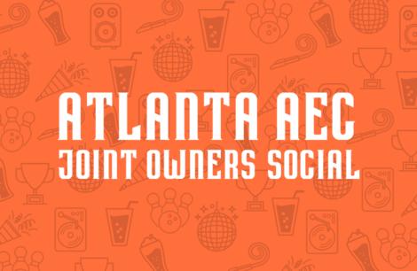 Atlanta AEC Joint Owners Social